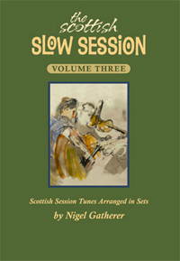 Scottish Slow Session 3